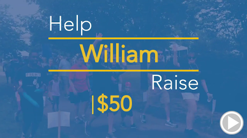 Help William raise $50.00