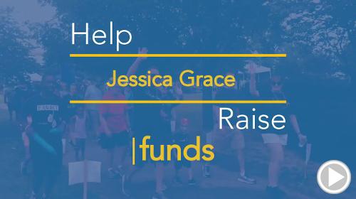 Help Jessica Grace raise $0.00