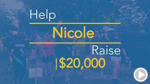Help Nicole raise $20,000.00