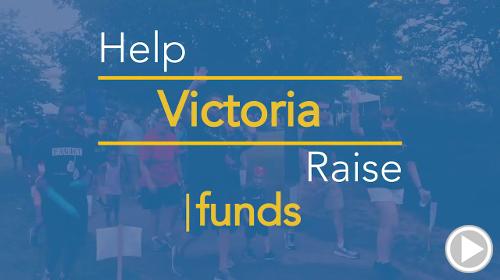 Help Victoria raise $0.00
