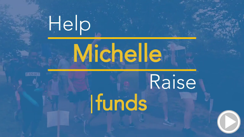 Help Michelle raise $0.00