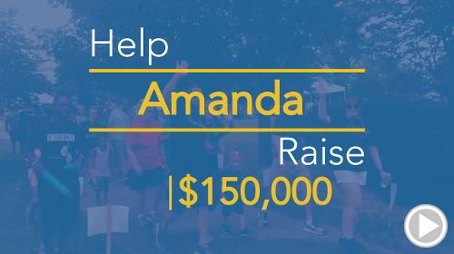 Help Amanda raise $150,000.00