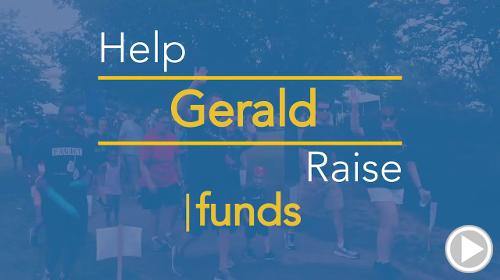 Help Gerald raise $0.00