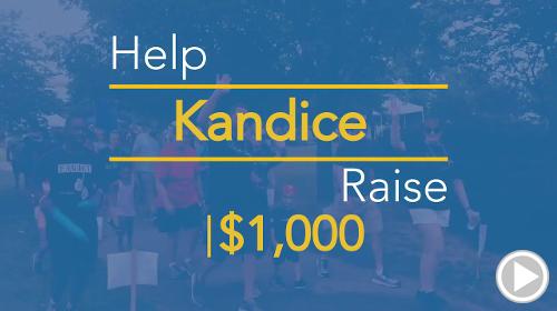 Help Kandice raise $1,000.00