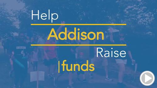 Help Addison raise $0.00