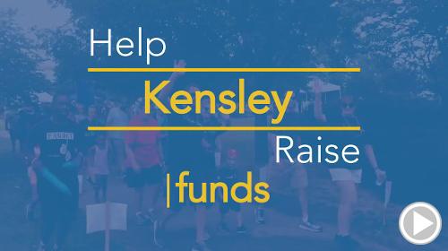Help Kensley raise $0.00