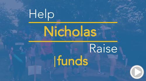 Help Nicholas raise $0.00