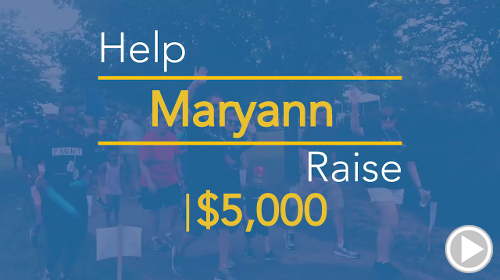 Help Maryann raise $5,000.00