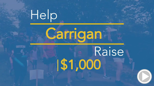 Help Carrigan raise $1,000.00